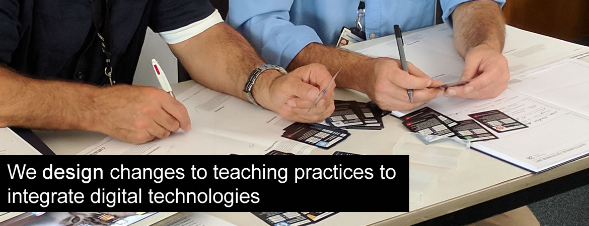 Design: Changing teaching practices, integrating digital technologies